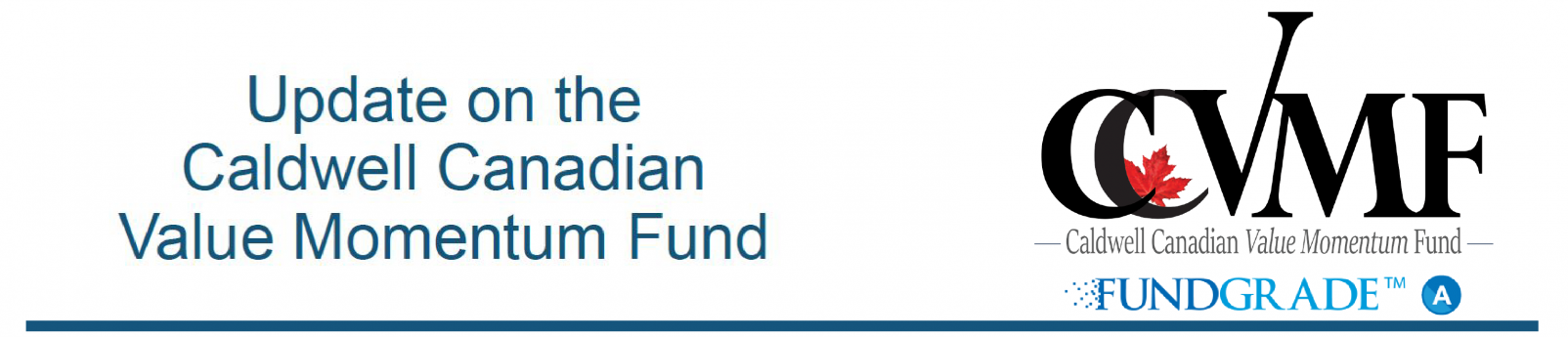 Update on the Caldwell Canadian Value Momentum Fund